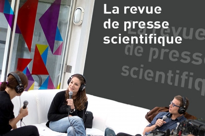 Revue de presse scientifique